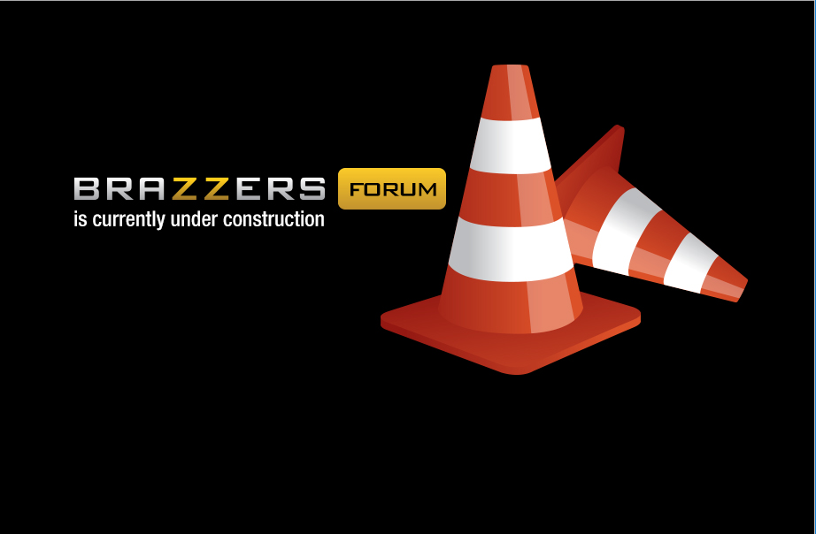 Currently Brazzers forum website in under construction.